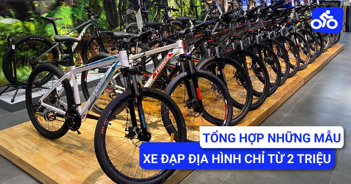 Tổng hợp những mẫu xe đạp địa hình chỉ từ 2 triệu