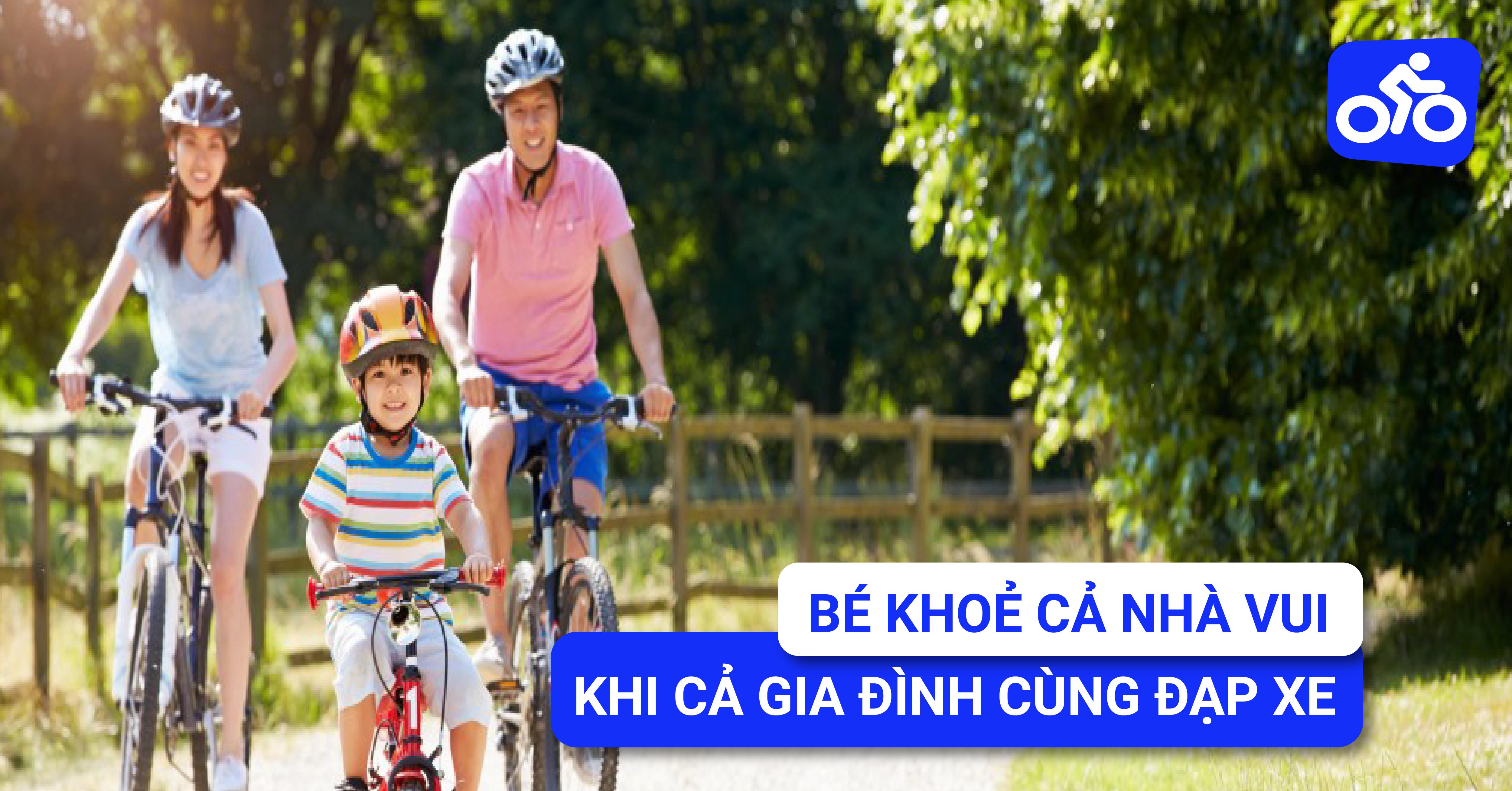 Bé khoẻ cả nhà vui nhờ xu hướng cả gia đình cùng đạp xe