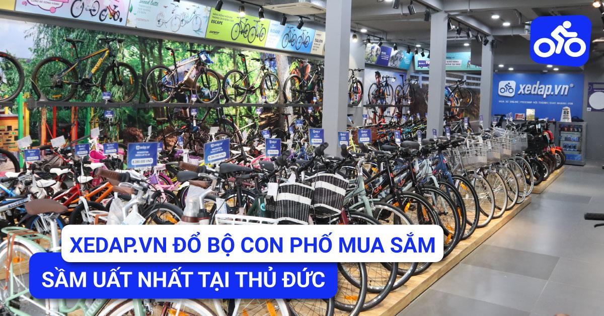 Hệ thống chuỗi siêu thị Xedap.vn đổ bộ con phố mua sắm sầm uất nhất Thủ Đức và Quận 9